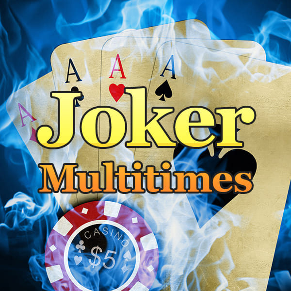 JOKER MULTITIMES